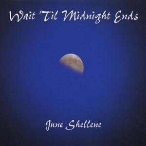 Wait 'Til Midnight Ends