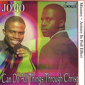 Can Do All Things Through Christ