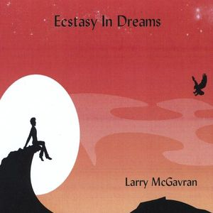 McGavran, Larry : Ecstasy in Dreams