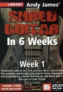 Andy James Shred Guitar in 6 Weeks: Week 1