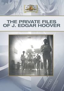 The Private Files of J. Edgar Hoover