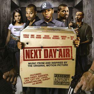 Next Day Air (Original Soundtrack)
