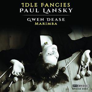 Paul Lansky: Idle Fancies (Music for Marimba)