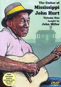 The Guitar of Mississippi John Hurt: Volume 1