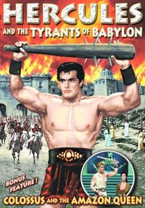 Hercules and the Tyrants of Babylon /  Colossus and the Amazon Queen
