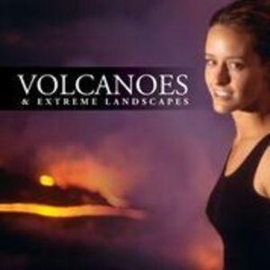 Globe Trekker: Volcanoes and Extreme Landscapes