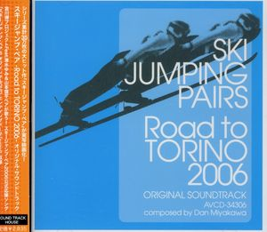 Ski Jumping Pairs Road to Torino 06 (Original Soundtrack) [Import]