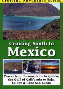 Cruising South to Mexico