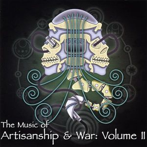 Music of Artisanship & War 2 /  Various
