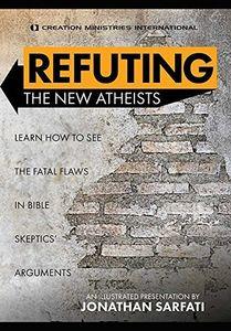 Refuting The New Atheists