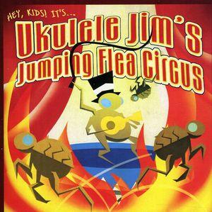 Ukulele Jim's Jumping Flea Circus