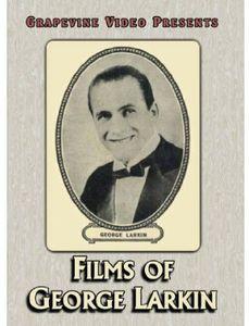 Films of George Larkin