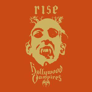 Rise , Hollywood Vampires