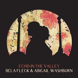 Echo In The Valley , Bela Fleck & Washburn, Abigail