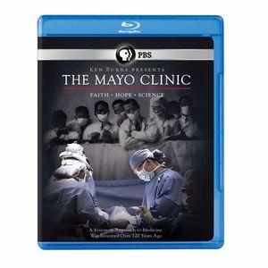 The Mayo Clinic: Faith, Hope, Science (Ken Burns)