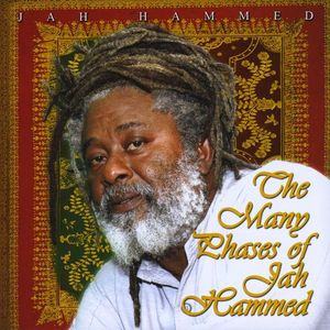 Many Phases of Jah Hammed