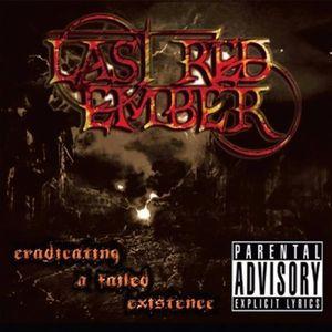 Eradicating a Failed Existence EP