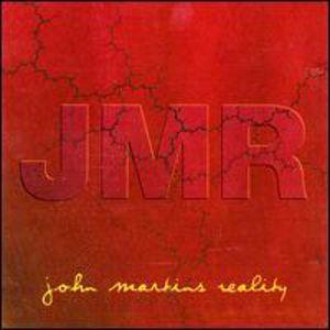 John Martins Reality
