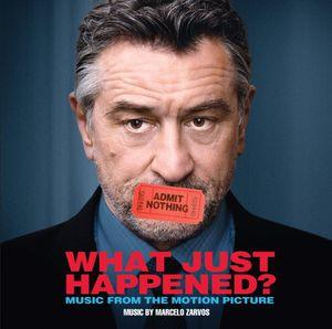 What Just Happened (Original Soundtrack)