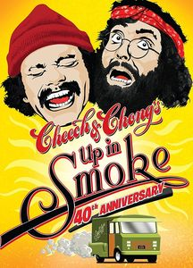 Cheech & Chong's Up in Smoke (40th Anniversary)