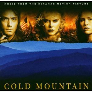 Cold Mountain (Music From the Miramax Motion Picture) [Import]