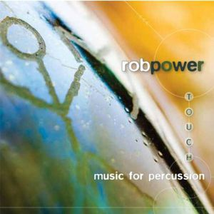 Touch: Music for Percussion
