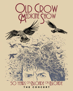 50 Years of Blonde on Blonde the Concert