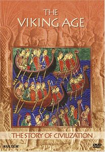 The Story of Civilization: The Viking Age