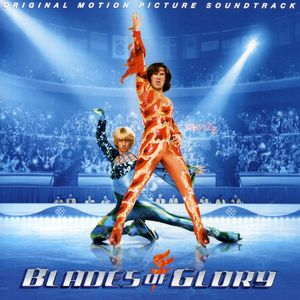 Blades of Glory (Original Soundtrack)