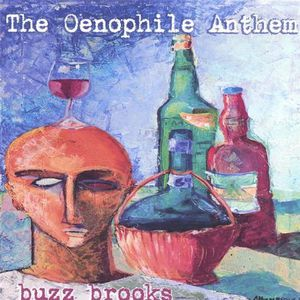 Oenophile Anthem
