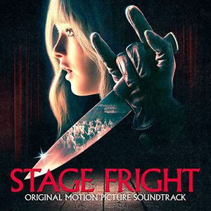 Stage Fright (Original Soundtrack)
