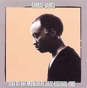 Live at Montreal Jazz Festival 1985