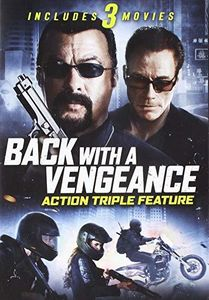 Back With A Vengeance: Action Triple Feature
