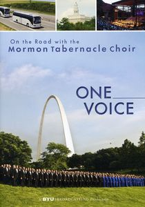One Voice: On the Road With the Mormon Tabernacle Choir