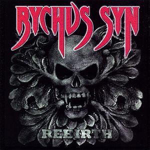 Syn, Rychus : Rebirth