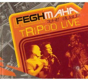 Tripod : Tripod Live-Feghmaha [Import]