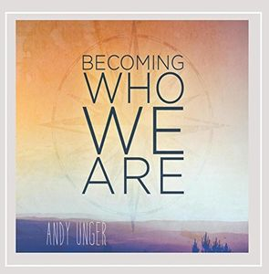Becoming Who We Are