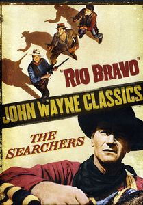 Searchers/ Rio Bravo