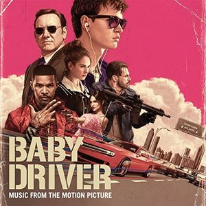 Baby Driver (Music From the Motion Picture) [Import]