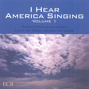 I Hear America Singing, Vol. 1