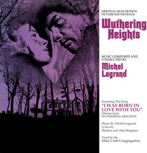 Wuthering Heights (Original MGM Motion Picture Soundtrack)