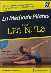 La Methode Pilates: Pour Les Nuls
