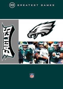 NFL Philadelphia Eagles 10 Greatest Games