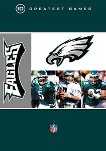 NFL Philadelphia Eagles 10 Greatest Games