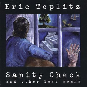 Sanity Check & Other Love Songs