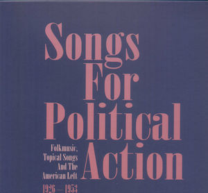 Songs For Political Action