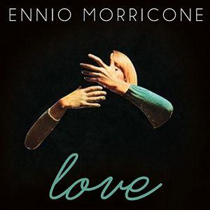 Ennio Morricone: Love /  Various [Import]