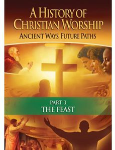 History of Christian Worship: Part 3 T