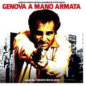 Genova a Mano Armata (Merciless Man) (Original Motion Picture Soundtrack)