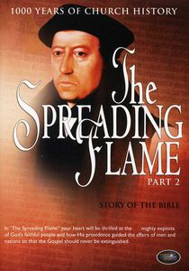 The Spreading Flame Part 2: Story of the Bible
